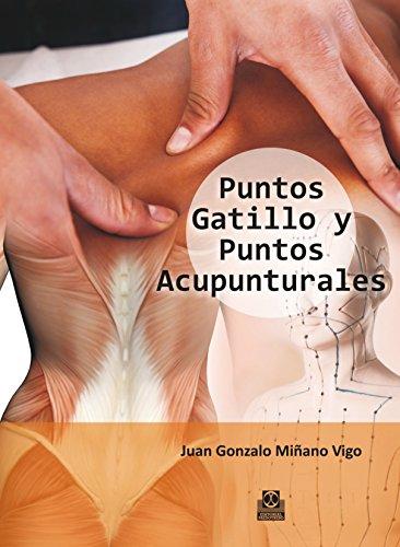 Puntos gatillo y puntos acupunturales (Color) (Medicina nº 87)