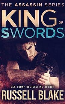 King of Swords: (Assassin Series #1) (English Edition) par [Blake, Russell]