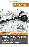 Telecharger Livres Comment negocier son salaire Entre Embauche Et Promotion (PDF,EPUB,MOBI) gratuits en Francaise