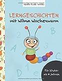 Lerngeschichten: mit Wilma Wochenwurm