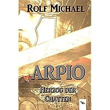 Arpio: Herzog der Chatten