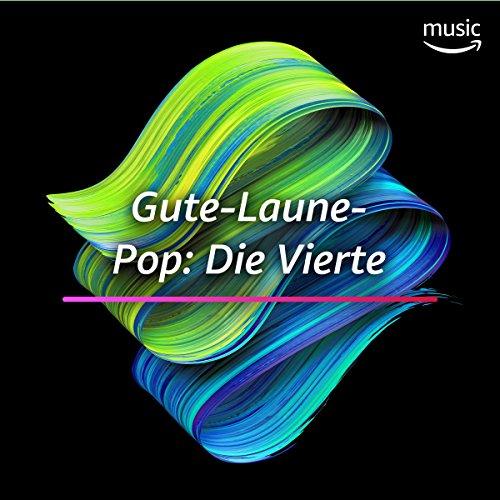Gute-Laune-Pop: Die Vierte