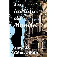 LA BALADA DE MADRID