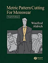 [(Metric Pattern Cutting for Menswear)] [By (author) Winifred Aldrich] published on (May, 2006)