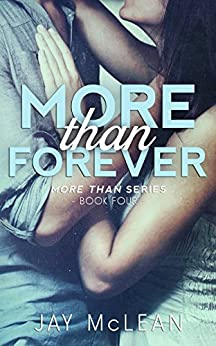 More Than Forever (More Than Series, Book 4) (English Edition) di [McLean, Jay]