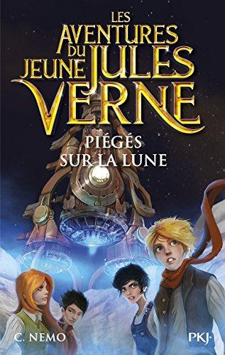 Les Aventures du jeune Jules Verne - tome 05 : Piégés sur la Lune (5)