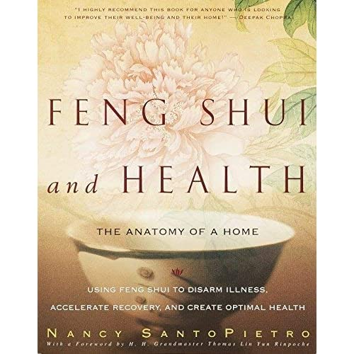 [Feng Shui and Health: The Anatomy of a Home] [By: Nancy Santopietro] [February, 2002]