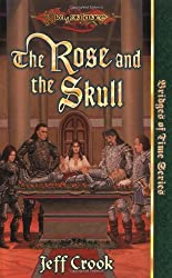 The Rose and the Skull (Dragonlance: The Bridges of Time)