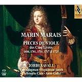 Pieces de viole des cinq livres : 1686, 1711, 1717 & 1725