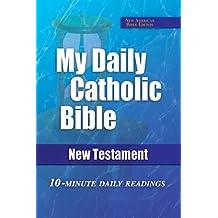 My Daily Catholic Bible: New Testament (N. A. B.)