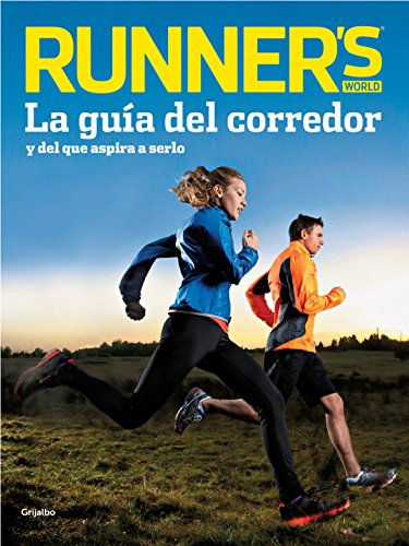 Runner's World (Runner's World): La guía del corredor y del que aspira a serlo por Runner's World