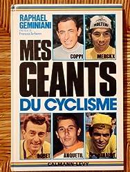 MES GEANTS DU CYCLISME