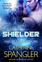 Shielder - A Science Fiction Romance (Shielder series Book 1) (English Edition)