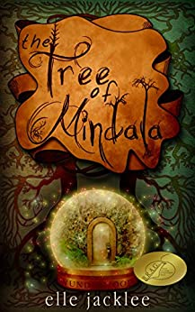 The Tree of Mindala (Wunderwood Book 1) by [Jacklee, Elle]