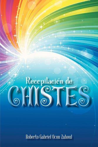 Libro en español descarga gratuita Recopilación de CHISTES PDF B00JRVIOY2