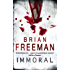 Immoral (Jonathan Stride Book 1)