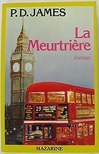 """Afficher """"La Meurtrière"""""""