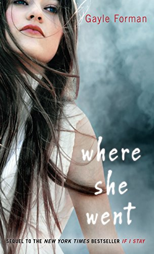Buchseite und Rezensionen zu 'Where She Went (Thorndike Press Large Print Literacy Bridge Series)' von Gayle Forman