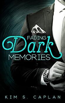 Fading Dark Memories