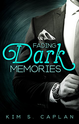 Fading Dark Memories -