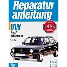 VW Golf C / CL / GL / Carat / GTi / GTi 16V (Reparaturanleitungen)
