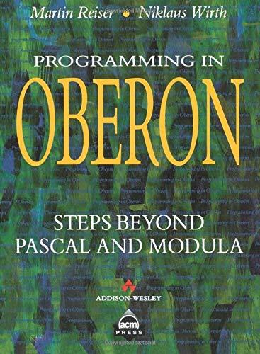 Programming in Oberon:Steps Beyond Pascal and Modula (ACM Press) (Acm Programming)