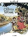 M. Pagnol en BD : Lou Castèu de ma Maire - Histoire complète par Scotto