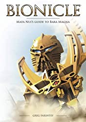 Bionicle: Mata Nui's Guide to Bara Magna by Gregory Farshtey (2009-09-03)