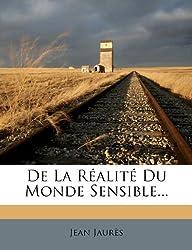 de La Realite Du Monde Sensible...