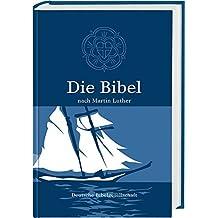 Die Bibel nach Martin Luther: Schulausgabe mit Apokryphen
