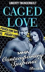 Caged Love: MMA Contemporary Suspense (Book Two) (English Edition)