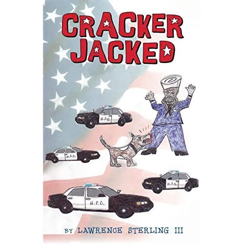 Cracker Jacked by Lawrence Sterling III (2014-09-12)