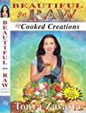Beautiful on Raw Uncooked Creations