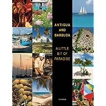 Antigua & Barbuda: A Little Bit of Paradise