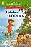 Celebrating Florida: 50 States to Celebrate (Green Light Readers: Level 3)