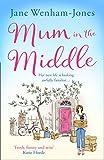 Mum in the Middle | Jane Wenham-Jones