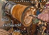 Holz enttäuscht nie (Tischkalender 2018 DIN A5 quer): Durch diese Bilder wird ein Einblick und die filigrane und kunstvolle Arbeit eines ... ... [Apr 08, 2017] Eschrich - HeschFoto, Heiko