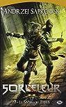 Le Sorceleur, tome 3 : Le Sang des Elfes (réédition) par Sapkowski