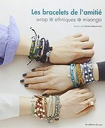 Les bracelets de l'amitié : Wrap, ethniques, misanga