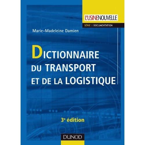 Dictionnaire du transport et de la logistique - 3ème édition