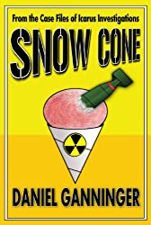 Snow Cone (The Case Files of Icarus Investigations Book 3)