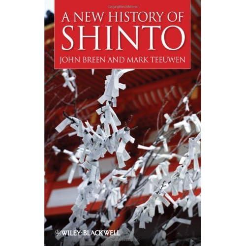 A New History of Shinto by John Breen (2010-01-11)