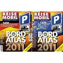 Reisemobil International. Bordatlas Deutschland / Europa 2011: Über 5500 Reisemobil-Stellplätze