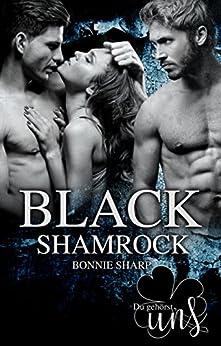 Black Shamrock: Du gehörst uns von [Sharp, Bonnie]