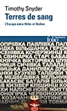 Terres de sang. L'Europe entre Hitler et Staline - L'Europe entre Hitler et Staline (Folio Histoire) - Format Kindle - 9782072765605 - 11,99 €