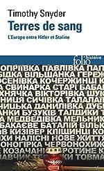 Terres de sang - L'Europe entre Hitler et Staline de Timothy Snyder