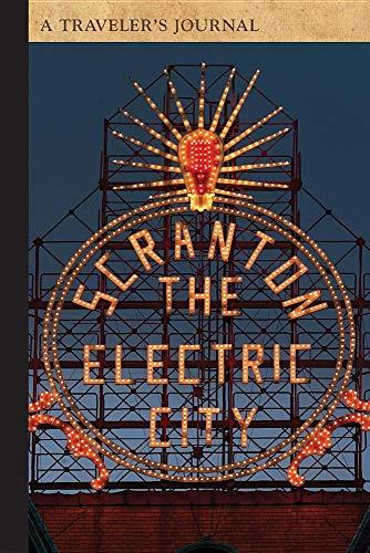 Electric City Sign, Scranton, Pennsylvania: A Traveler's Journal