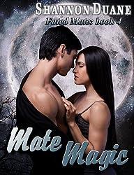 Mate Magic (Fated Mate Book 4)
