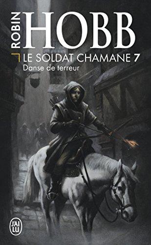 Le Soldat chamane, Tome 7 : Danse de terreur