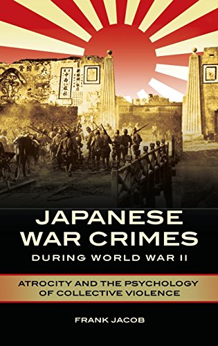 Japanese War Crimes During World War II: Atrocity and the Psychology of Collective Violence - Slave Asian Sex